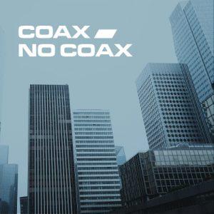 Coax / Coaxless system